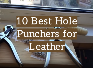 10 Best Hole Punchers for Leather