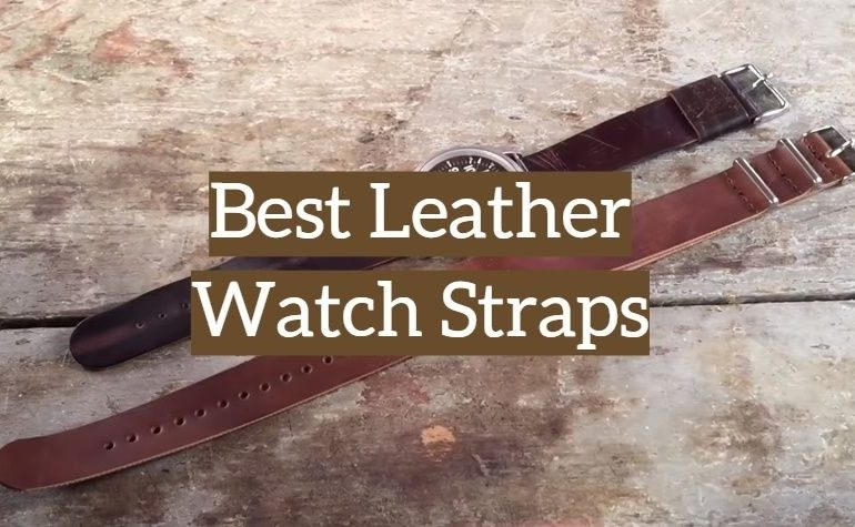 10 Best Leather Watch Straps