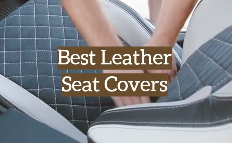 10 Best Leather Seat Covers