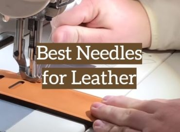 Best Needles for Leather