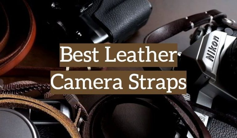 5 Best Leather Camera Straps