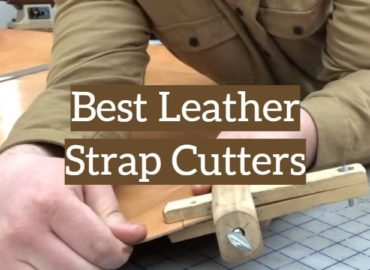 Best Leather Strap Cutters