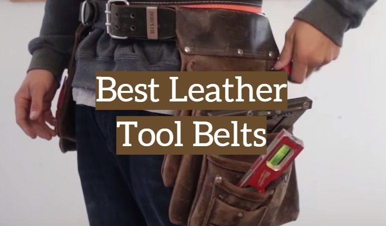 10 Best Leather Tool Belts