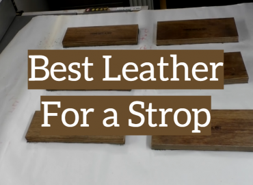 Best Leather For a Strop
