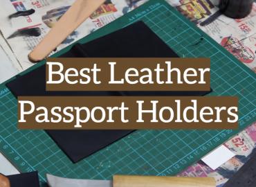 Best Leather Passport Holders