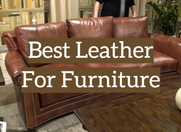 Best Leather For Furniture