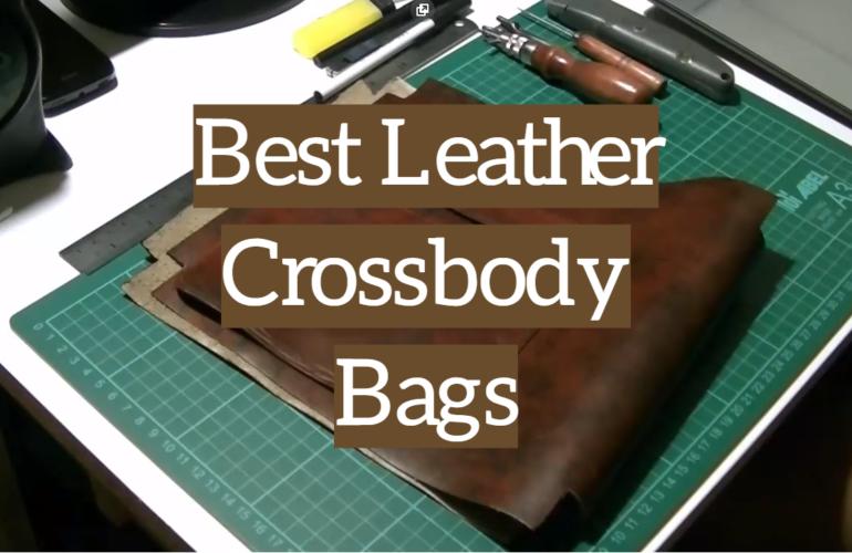 5 Best Leather Crossbody Bags
