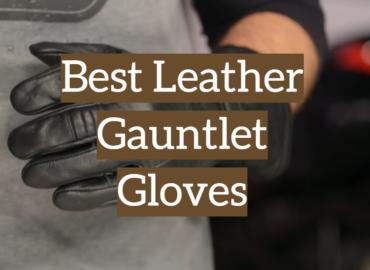 Best Leather Gauntlet Gloves