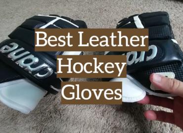 Best Leather Hockey Gloves