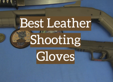 5 Best Leather Shooting Gloves