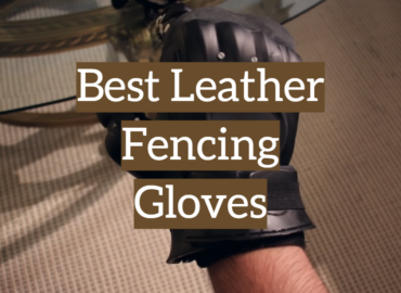 Best Leather Fencing Gloves