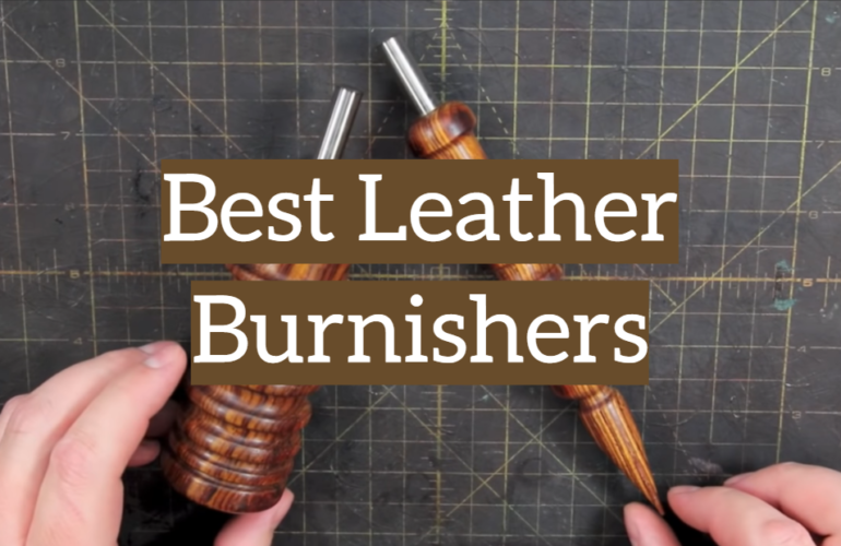 5 Best Leather Burnishers