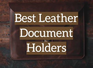 Best Leather Document Holders