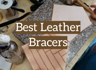 Best Leather Bracers