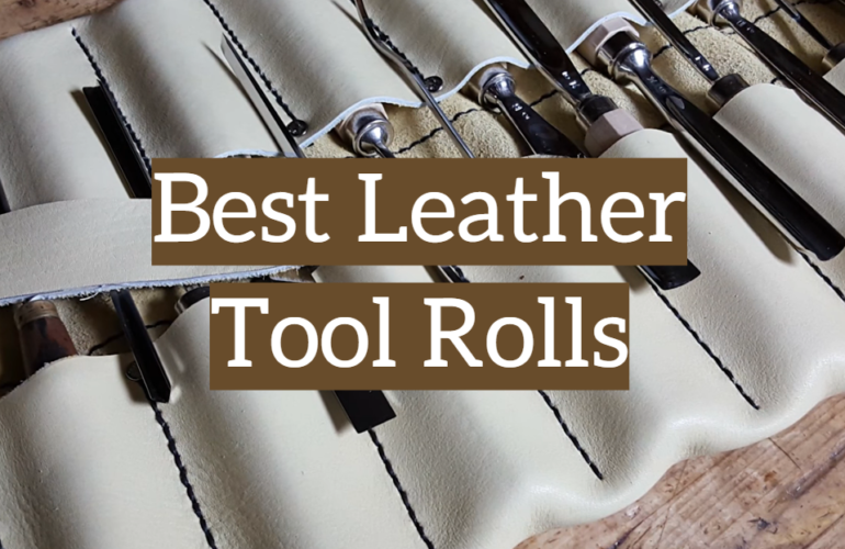 5 Best Leather Tool Rolls