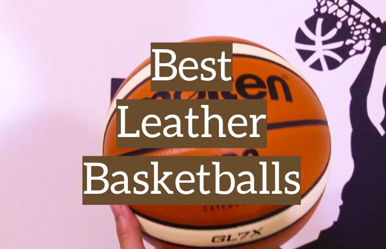 5 Best Leather Basketballs