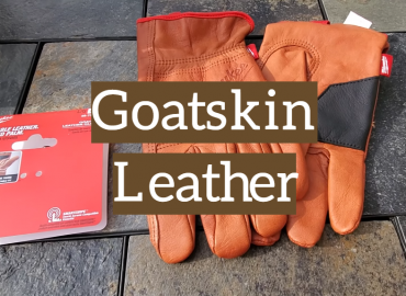 How to Choose Use and Care of Goatskin Leather