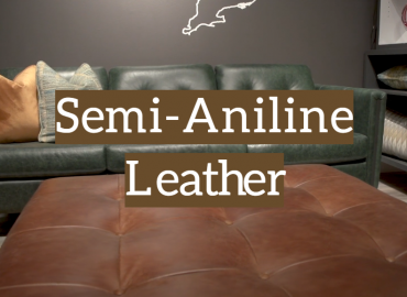 Semi-Aniline Leather: Uses, Care and Tips for Buyers