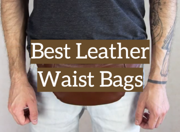 5 Best Leather Waist Bags