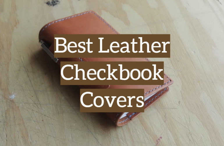5 Best Leather Checkbook Covers