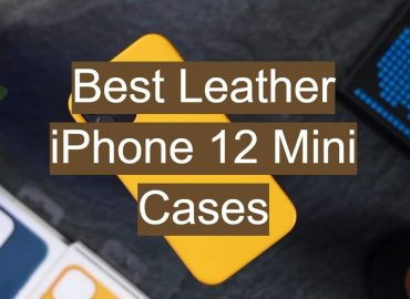 Best Leather iPhone 12 Mini Cases